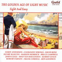 The Golden Age of Light Music: Light and Easy — сборник