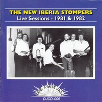 Live Sessions 1981-1982 — The New Iberia Stompers