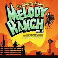 Highlights from Melody Ranch Vol. 4 — сборник
