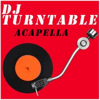 Acapella — Ná, DJ Turntable