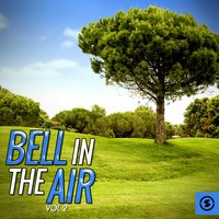 Bell in the Air, Vol. 2 — сборник