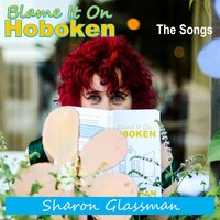 Blame It On Hoboken — Sharon Glassman