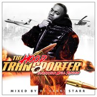 The Hood Transporter (Hosted by Hell Razah) — DJ Kenni Starr