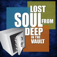 Lost Soul From Deep In The Vault — Percy Sledge