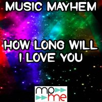 How Long Will I Love You - Tribute to Ellie Goulding — Music Mayhem