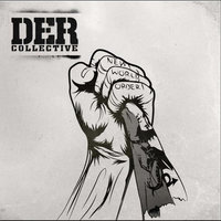 New World Order — D.E.R Collective