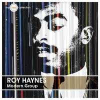 Modern Group — Roy Haynes