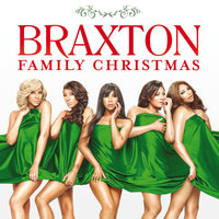 Braxton Family Christmas — The Braxtons