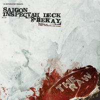 The Raw — Saigon, Inspectah Deck, Bekay