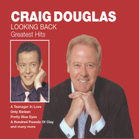 Looking Back - Greatest Hits — Craig Douglas