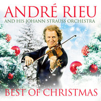 Best Of Christmas — André Rieu, Johann Strauss Orchestra