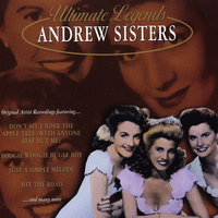 Ultimate Legends: Andrew Sisters — The Andrews Sisters