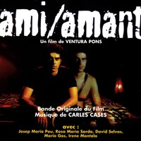 Ami/Amant - Bande Originale du Film — Carles Cases