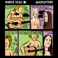 Split EP with White Flag, The Shoplifters — White Flag, The Shoplifters