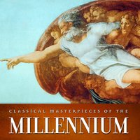 Classical Masterpieces of the Millennium — сборник