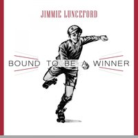 Bound To Be a Winner — Jimmie Lunceford