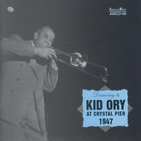 Kid Ory at Crystal Pier 1947 — Kid Ory