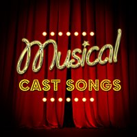 Musical Cast Songs — Musical Cast Recording|Original Cast|Original Cast Recording