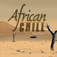 African Chill — Sean Frew