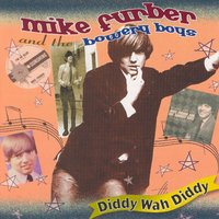 Diddy Wah Diddy — Mike Furber
