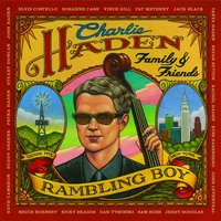 Charlie Haden Family & Friends - Rambling Boy — Charlie Haden