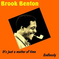 It's Just a Matter of Time — Brook Benton