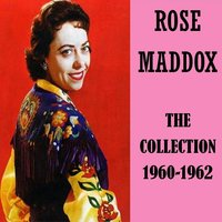 The Collection 1960-1962 — Rose Maddox