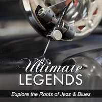 Explore the Roots of Jazz & Blues — сборник