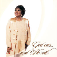 God Can...and He Will — Peggy Scott-Adams