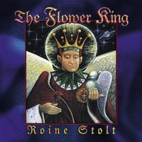 The Flower King — Roine stolt