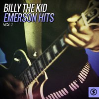"Billy ""The Kid"" Emerson Hits, Vol. 1 — Billy ""The Kid"" Emerson"