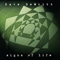 Signs of Life — Dave Dewhitt