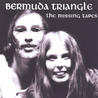 The Missing Tapes — Bermuda Triangle
