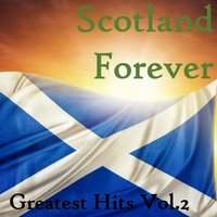 Scotland Forever: Greatest Hits, Vol. 2 — сборник