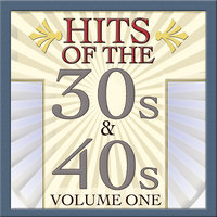Hits Of The 30s & 40s Vol 1 — Bing Crosby