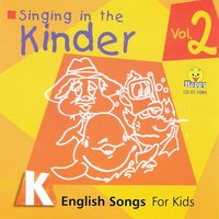 Singing in the Kinder: English Songs for Kids, Vol. 2 — WAKE UP!