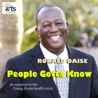 People Gotta Know — Ronald Daise