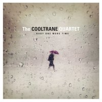 …Baby One More Time — The Cooltrane Quartet