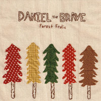 Forest Frolic — Daniel the Brave