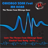 The Theme from Chicago Zone — Chicago Zone, Mr Noba