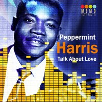 Talk About Love — Peppermint Harris