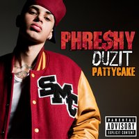 Pattycake — Phreshy Duzit