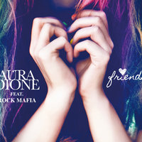 Friends — Aura Dione, Rock Mafia