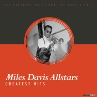 Greatest Hits — Miles Davis All Stars