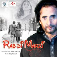 Rab Di Marzi - Single — Shahid Bawa