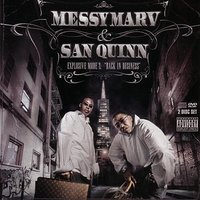 "Explosive Mode 2: ""Back In Business"" — Messy Marv & San Quinn"