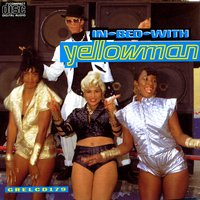 In Bed With Yellowman — Yellowman