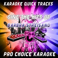 Karaoke Quick Tracks - Sing the Hits of Barbra Streisand — Bryan Adams, Donna Summer, Neil Diamond, Céline Dion, Don Johnson