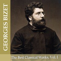 Georges Bizet: The Best Classical Works, Vol. I — Жорж Бизе, London Festival Orchestra, Alfred Scholz