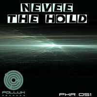 The Hold — Nevee